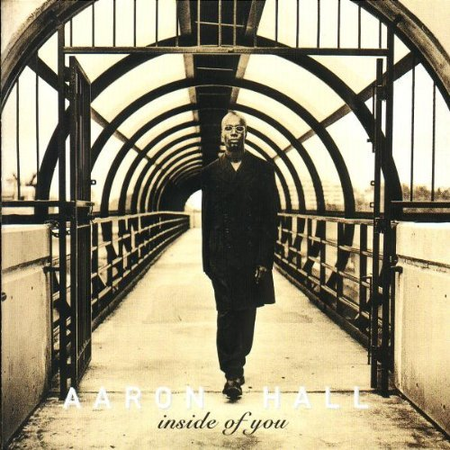 Aaron Hall Inside Of You