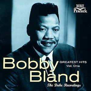 Bobby Blue Bland Vol. 1 Greatest Hits