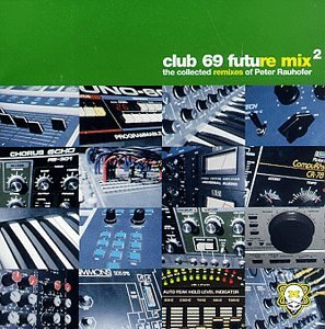 Club 69 Future Mix Pt. 2 Club 69 Future Mix Club 69 Future Mix
