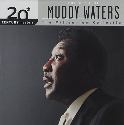 Muddy Waters Best Of Muddy Waters Millenniu Remastered Millennium Collection
