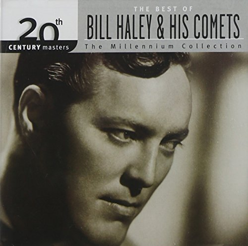 Bill & His Comets Haley Millennium Collection 20th Cen Remastered Millennium Collection