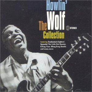 Howlin' Wolf Collection Import Gbr