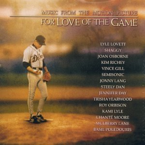 For Love Of The Game Soundtrack Yearwood Gill Richey Lovett Mulberry Lane Moore Jojo