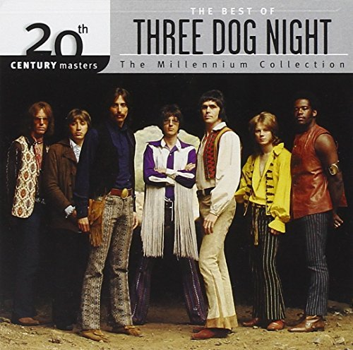 Three Dog Night Millennium Collection 20th Cen Millennium Collection