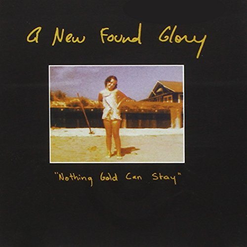 New Found Glory Nothing Gold Can Stay