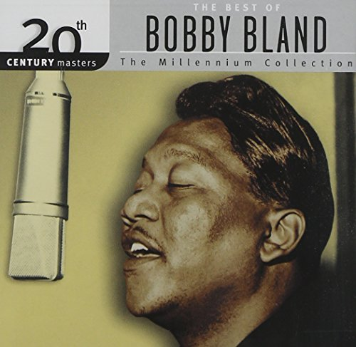 Bobby Blue Bland Millennium Collection 20th Cen Remastered Millennium Collection