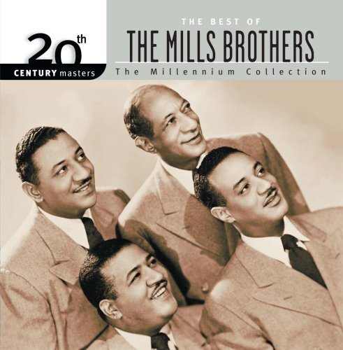 Mills Brothers Millennium Collection 20th Cen Millennium Collection