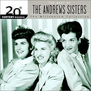 Andrews Sisters Best Of Andrews Sisters Millen Millennium Collection