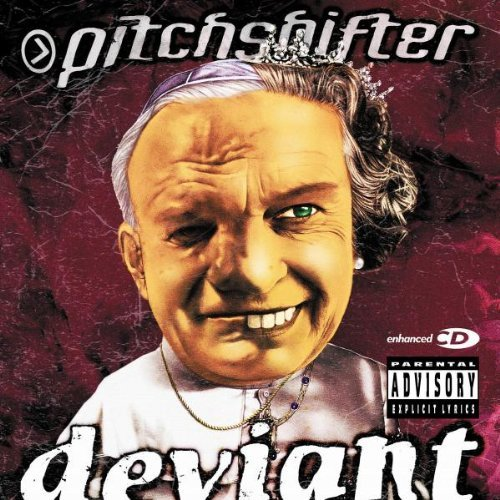 Pitchshifter Deviant Explicit Version Enhanced CD