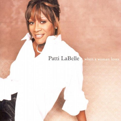 Patti Labelle When A Woman Loves Enhanced CD
