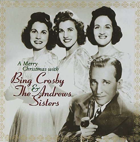 Crosby Andrews Sisters Merry Christmas With Bing Cros