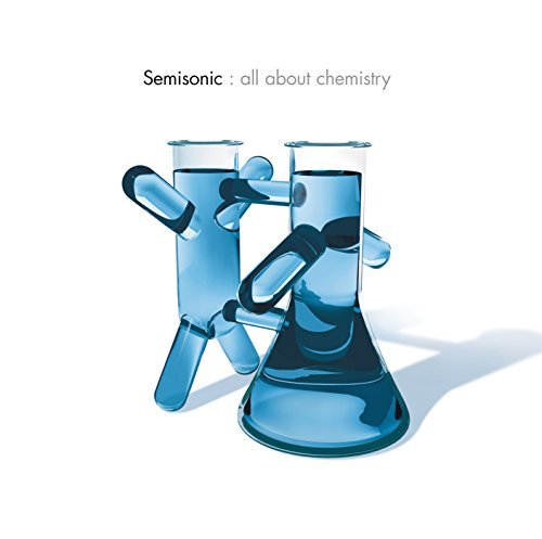 Semisonic All About Chemistry