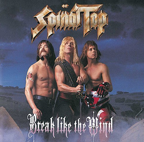 Spinal Tap Break Like The Wind Remastered