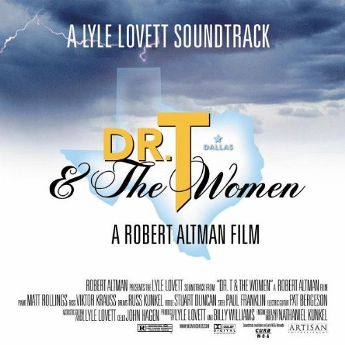 Dr. T. & The Women Soundtrack Feat. Lyle Lovett
