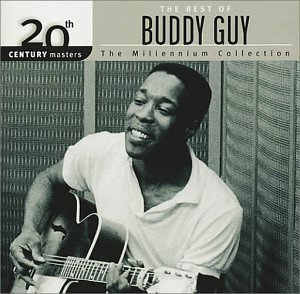 Buddy Guy Best Of Buddy Guy Millennium C Millennium Collection