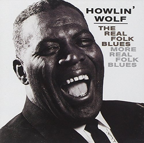 Howlin' Wolf Real Folk Blues More Real Folk 2 On 1