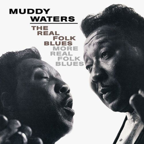 Muddy Waters Real Folk Blues More Real Folk 2 On 1
