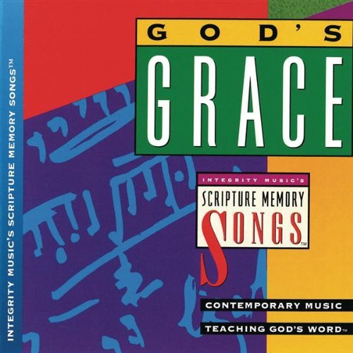 Scripture Memory Songs God's Grace Scripture Memory Songs Scripture Memory Songs