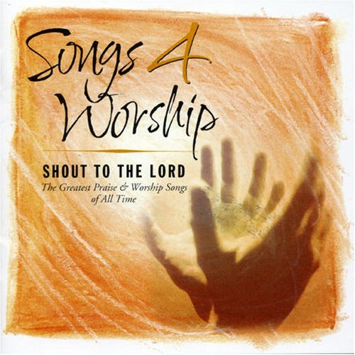 Songs 4 Worship Shout To The Songs 4 Worship Shout To The Import Aus