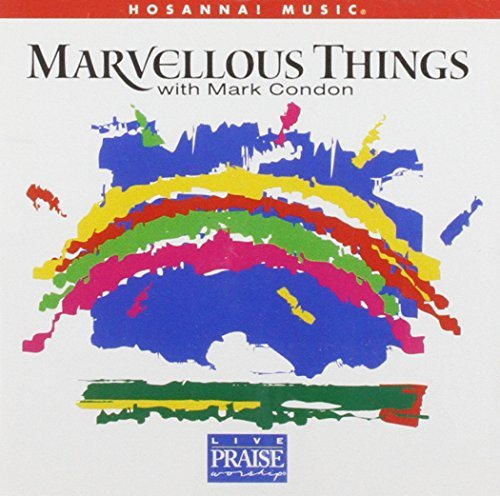 Mark Condon Marvelous Things