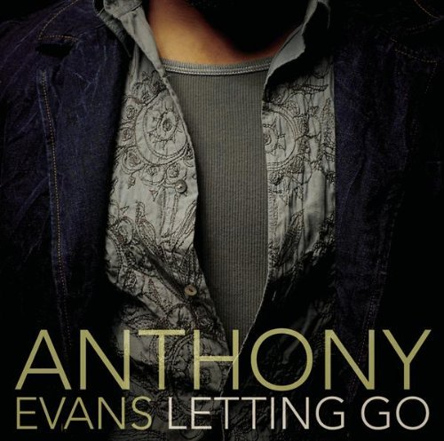 Anthony Evans Letting Go