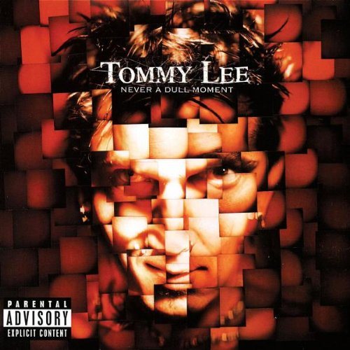 Tommy Lee Never A Dull Moment Explicit Version Enhanced CD