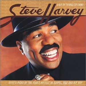 Steve Harvey Sign Of Things To Come