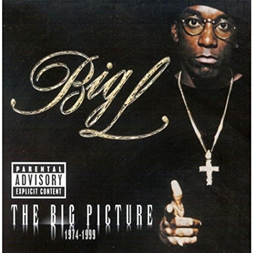Big L Big Picture Explicit Version