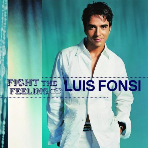 Luis Fonsi Fight The Feeling