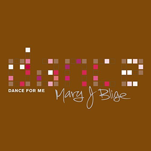 Mary J. Blige Dance For Me
