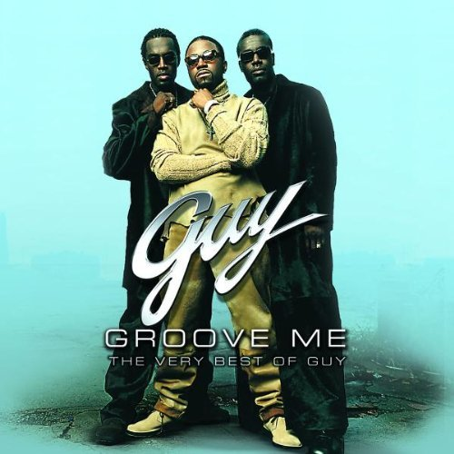 Guy Groove Me Very Best Of Guy