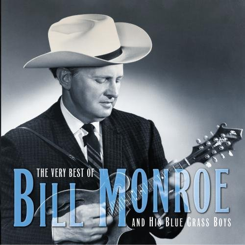 Bill Monroe Very Best Of Bill Monroe