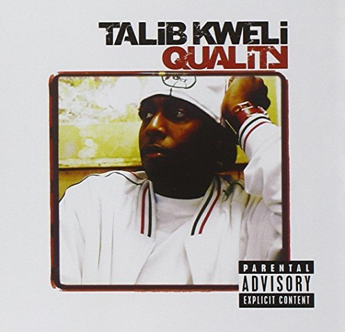 Talib Kweli Quality Explicit Version