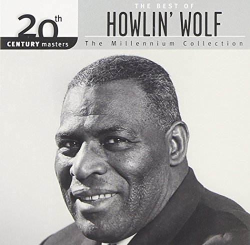 Howlin' Wolf Millennium Collection 20th Cen Millennium Collection