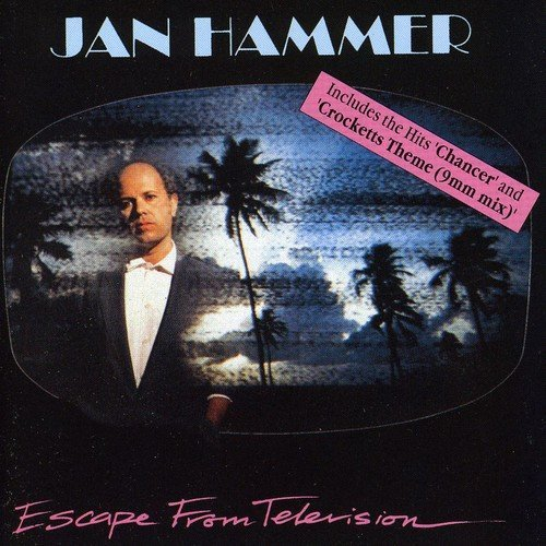 Jan Hammer Escape From Television Import Gbr