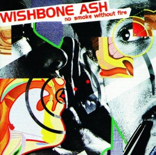 Wishbone Ash No Smoke Without Fire Import Gbr Incl. Bonus Tracks