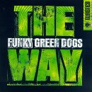 Funky Green Dogs Way (5 Tracks Ep)