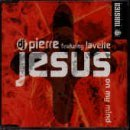 Dj Pierre Jesus On My Mind
