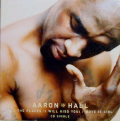 Aaron Hall All The Places