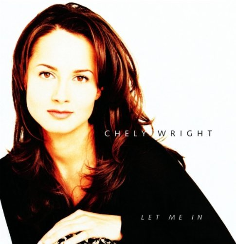 Chely Wright Let Me In