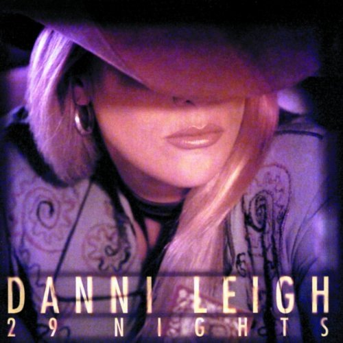 Leigh Danni 29 Nights