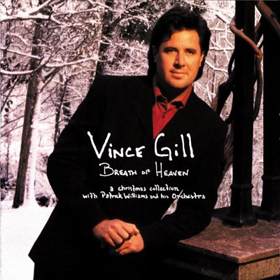 Vince Gill Breath Of Heaven