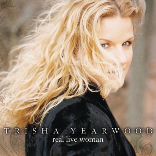 Trisha Yearwood Real Live Woman