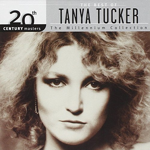 Tanya Tucker Millennium Collection 20th Cen Millennium Collection