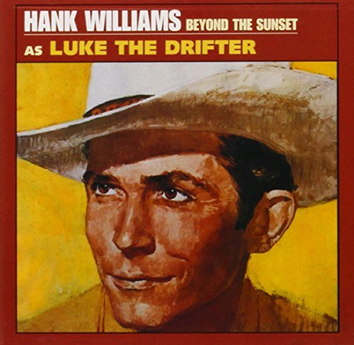 Hank Sr. Williams Beyond The Sunset Remastered