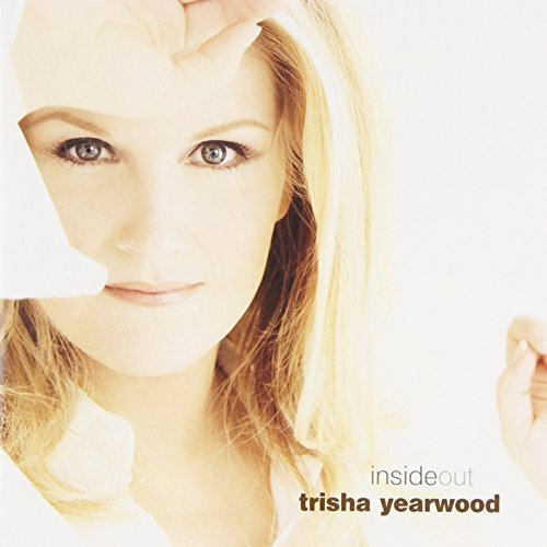 Yearwood Trisha Inside Out Hdcd