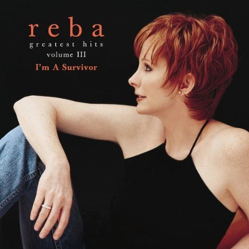 Reba Mcentire Vol. 3 Greatest Hits I'm A Su
