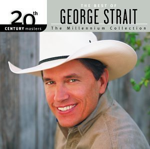 George Strait Best Of George Strait Millenni Millennium Collection