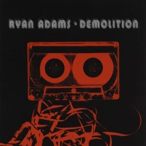 Ryan Adams Demolition