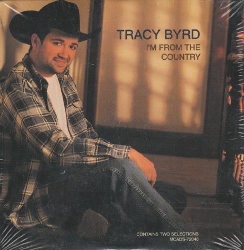 Byrd Tracy I'm From The Country